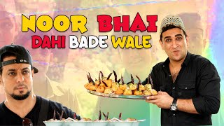 NOOR BHAI DAHI BADE WALE || HYDERABADI ENTERTAINMENT || SHEHBAAZ KHAN & TEAM