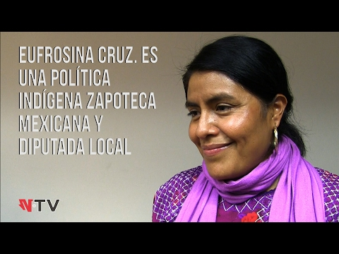 Política, indígena zapoteca, mexicana y diputada local; Eufrosina Cruz streaming vf