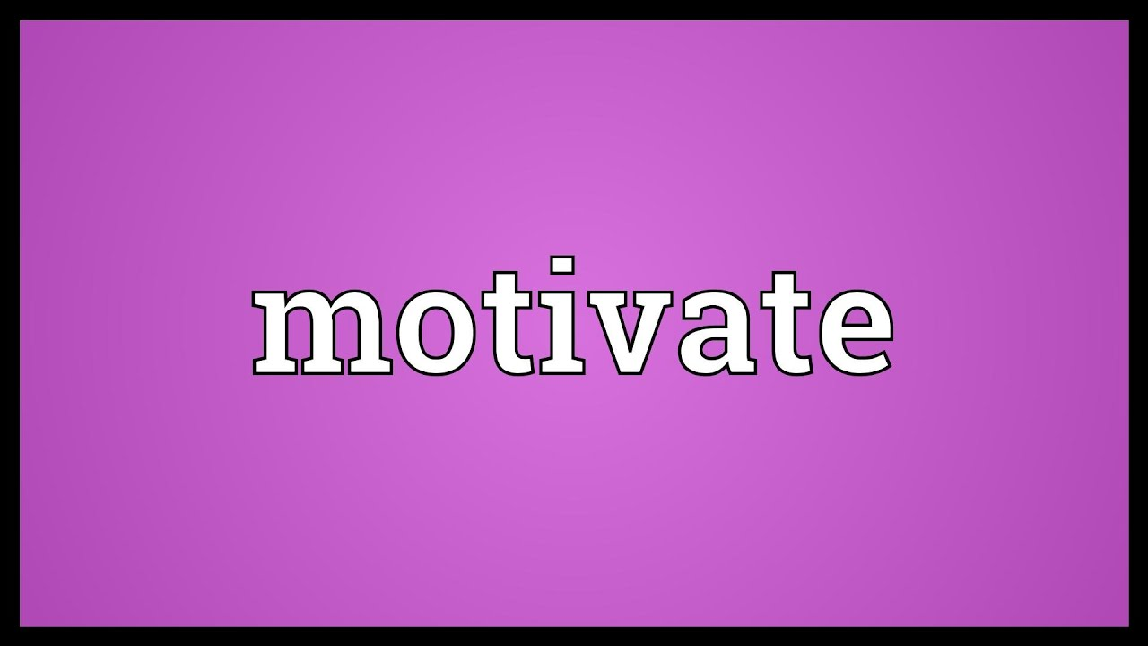 Definition of motivation - the secret of recruiting 37