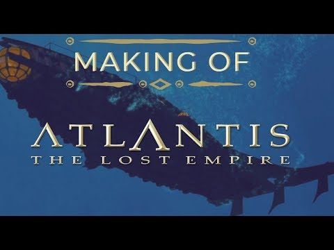 Making of Atlantis: The Lost Empire (Full Documentary)