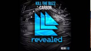 Kill The Buzz   Carbon & Yeah Yeah Yeahs   Heads Will Roll NeRHaN maSHup