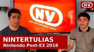 Nintertulias: Nintendo Post-E3 2018