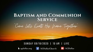Baptism and Communion Service - Dr. Leslie Verghese