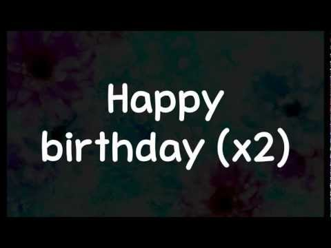 Happy Birthday - Justin Bieber (Lyrics) HD