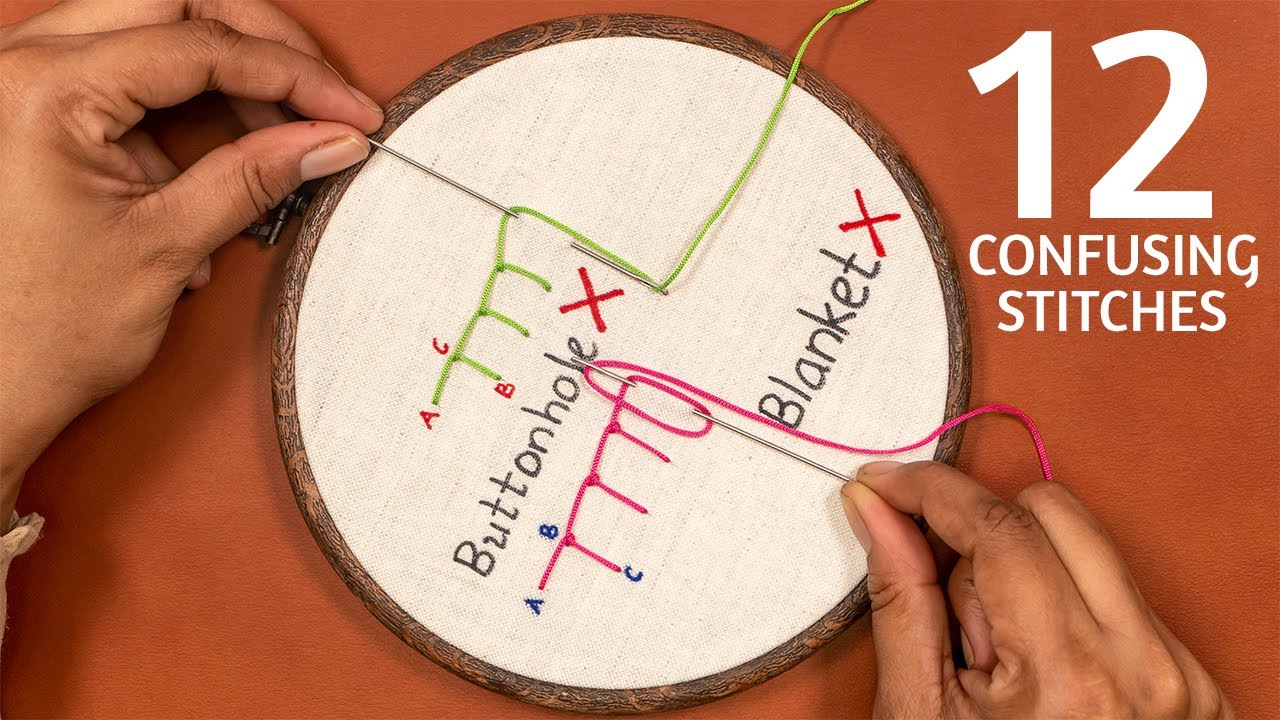 12 Most Confusing Stitches in Hand Embroidery | Tutorial for Beginners