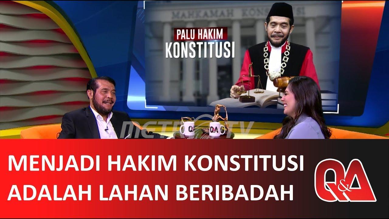 Q&A: MENJADI HAKIM KONSTITUSI ADALAH LAHAN BERIBADAH (3/4)