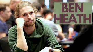 Poker Player Ben Heath Reveals How Going Broke Changed his Game