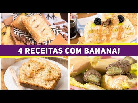 4 RECEITAS DELICIOSAS COM BANANA - Torta, Bolo e Bombom com muita banana!