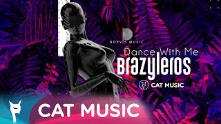 Brazyleros - Dance with me (Official Single)