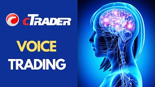 Voice Recognition Forex Trading Software - cTrader