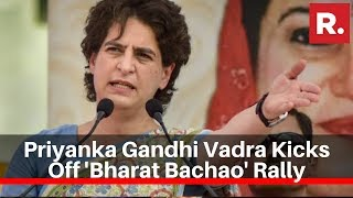 Congress Leader Priyanka Gandhi Vadra Kicks Off And39bharat Bachaoand39 Rally At Ramlila Maidan