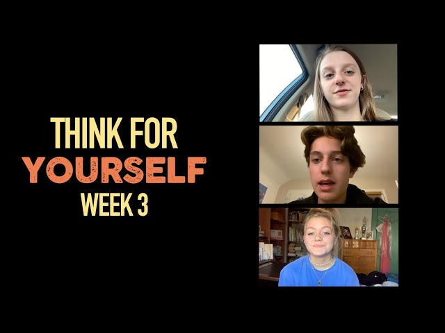 Nativity Students - Think for Yourself - Week 3