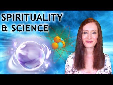 Spirituality and Science: Quantum Physics