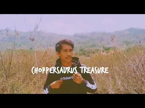 Choppersaurus- Trasure  (lagu Iklan Ponds Men)