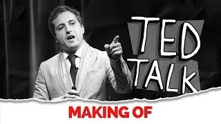 MAKING OF - TED TALK