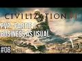 Civilization VI    08 PVP   Partie 1  Business as usual
