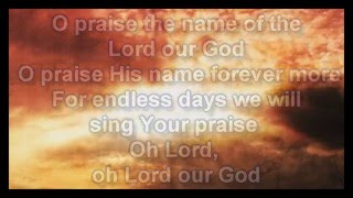 O Praise The Name Anastasis   Hillsong   Worship Video with lyrics