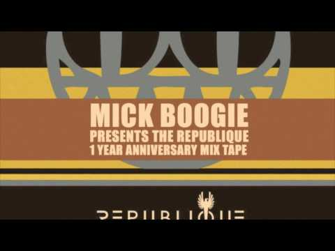 The Republique 1 Year Anniversary Mixtape by Mick Boogie