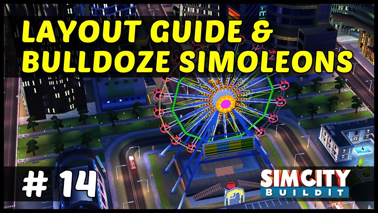 Layout guide bulldoze simoleons simcity buildit ep