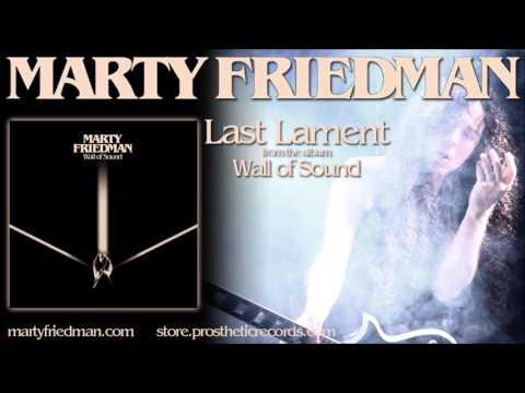 MARTY FRIEDMAN - LAST LAMENT