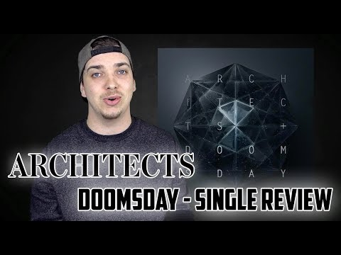 Architects - Doomsday | Single Review