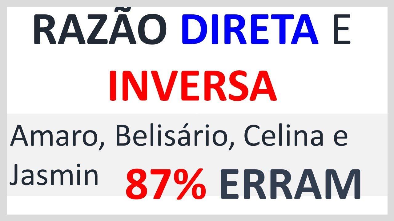 🔥13% ACERTARAM✅   QUESTÃO DE CONCURSO DE MATEMÁTICA   RAZÃO DIRETA E INVERSA   DIVISÃO PROPORCIONAL