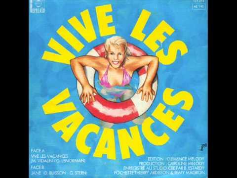 Gérard Lenorman - Vive les vacances.wmv