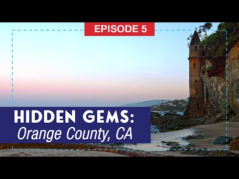 Hidden Gems of Orange County, California