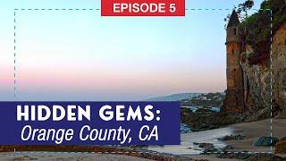 Hidden Gems of Orange County, California
