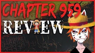 ONE PIECE Chapter 959: Samurai | Review