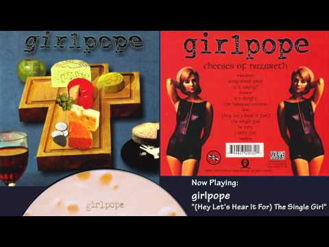 girlpope - cheeses of nazareth - 1996