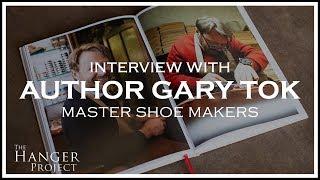 Gary Tok | Author of Master Shoemakers
