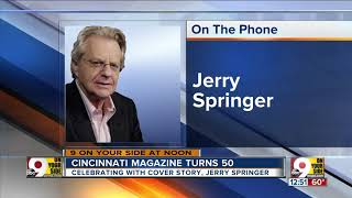 Jerry Springer talks about appearing on Cincinnati Magazine's 50th anniversary edition cover