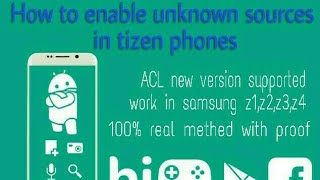 How enable unknown sourse in any tizen phone with proof z1,z2,z3,z4