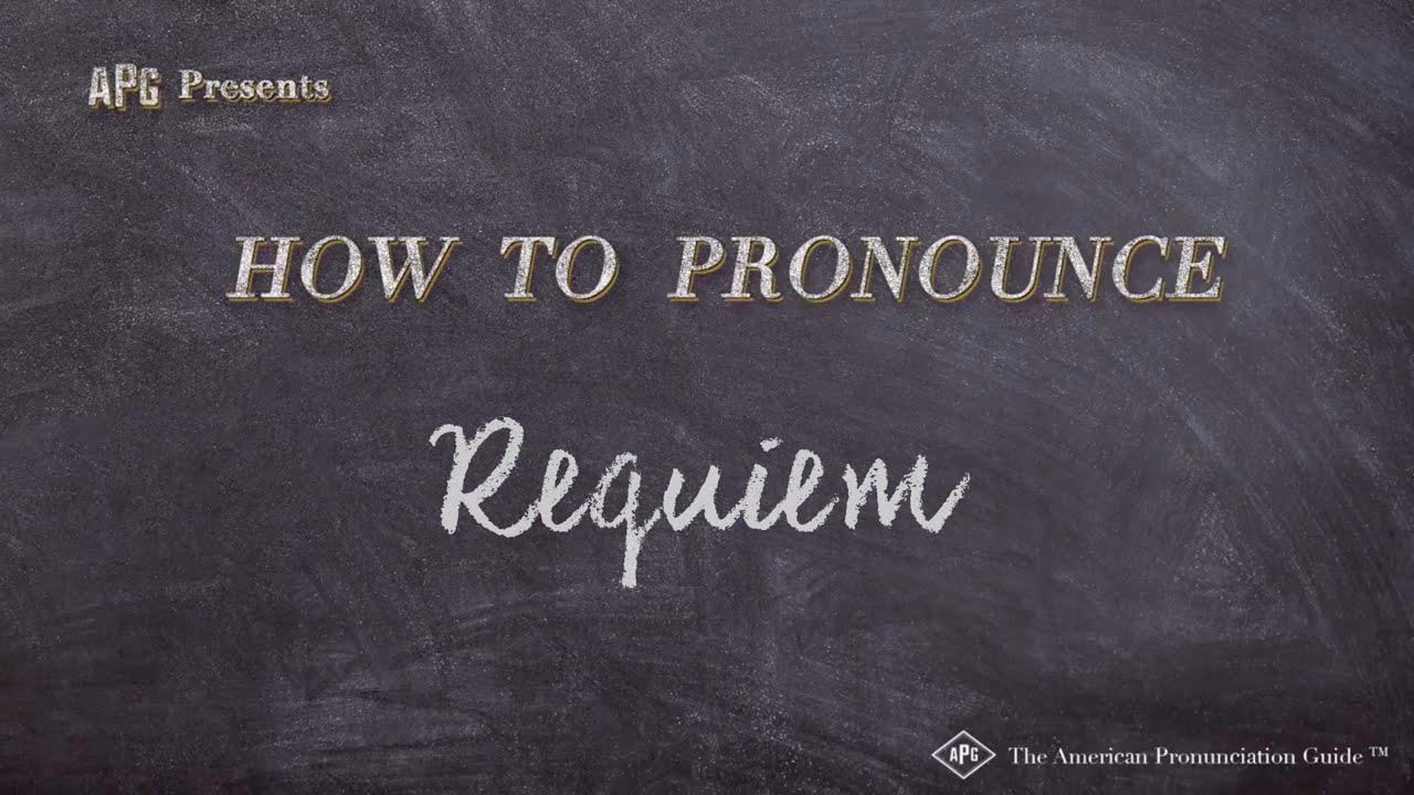 How to Pronounce Requiem  Requiem Pronunciation