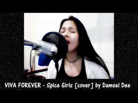 VIVA FOREVER - Spice Girls [cover] Damsel Dee