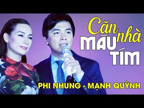 CĂN NHÀ MÀU TÍM - Mạnh Quỳnh ft. Phi Nhung [Liveshow Mạnh Quỳnh - 20 NĂM TÌNH VẪN ĐẸP]
