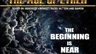 the age of ether sevan bomar the hundredth monkey radio 18 september 2014
