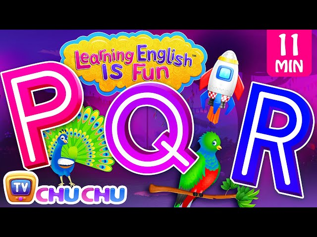 PQR Songs | ChuChu TV Learning English Is Fun™ | ABC Phonics & Words Learning For Preschool Children