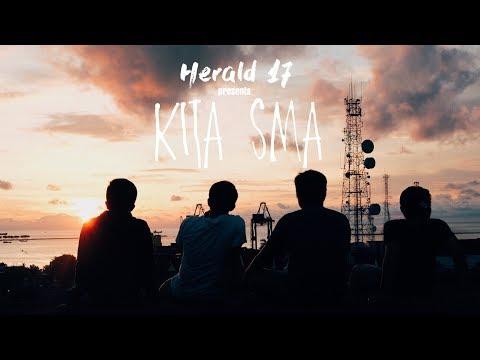 KITA SMA - (short movie) 2017