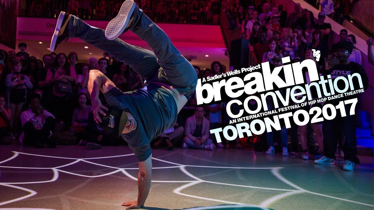 Breakin convention toronto 2017 hip hop festival recap sony breakin malvernweather Images