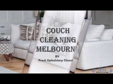 Professional Couch Cleaning Melbourne | Fresh Upholstery Cleaning