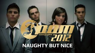 Room 2012 - Naughty But Nice (Official Video)