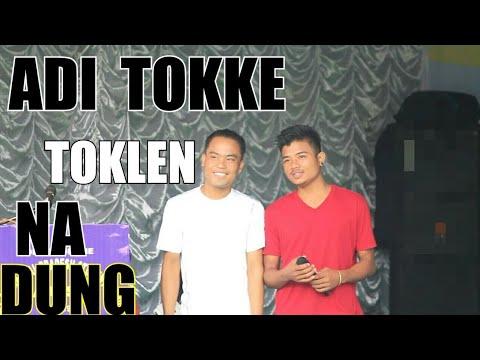 ADI TOKKE TOKLEN NA DUNG...FULL HD VIDEO SING BY DEV & GOBIN PAYENG