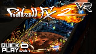 Pinball FX2 VR - Amazing VR and Pinball Experience for the Oculus Rift! (Quick Play)