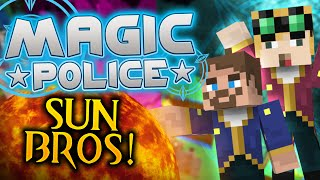 Minecraft Magic Police #82 - The Sun Bros (Yogscast Complete Mod Pack)
