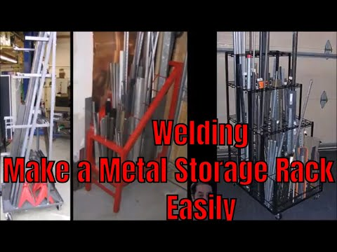 Welding - How To Make a Vertical Metal Storage Unit