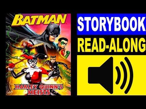 Batman Read Along Storybook, Read Aloud Story Books, Batman - Harley Quinn's Heists