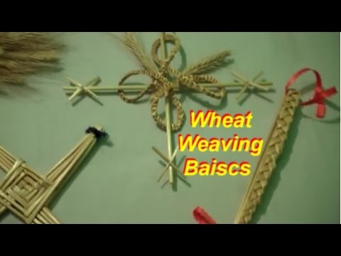 Wheat Weaving: Getting