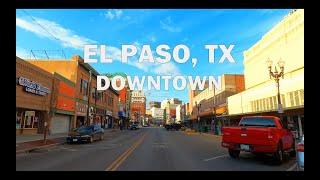 EL Paso, TX - Driving Downtown 4K